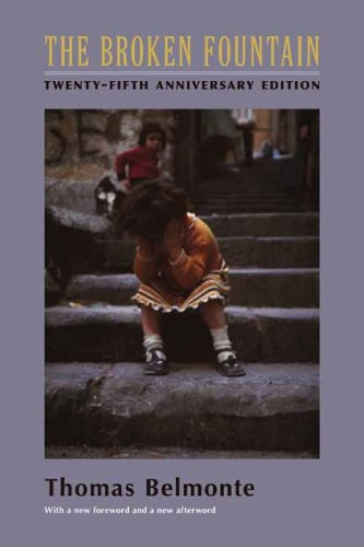 The Broken Fountain: Twenty-Fifth Anniversary Edition 9780231133715