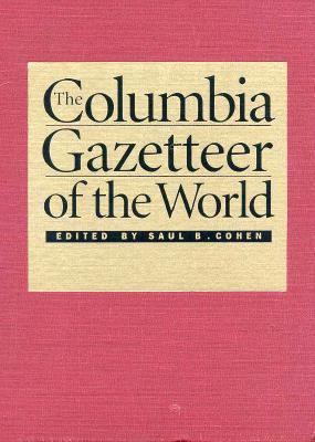 The Columbia Gazetteer of the World 9780231110402