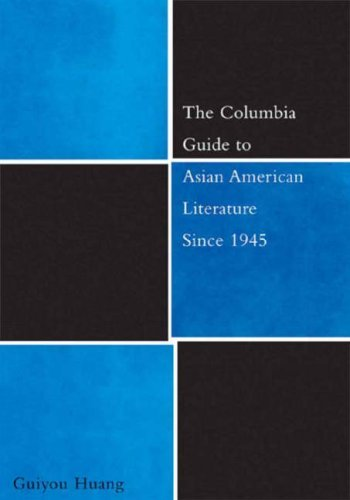 The Columbia Guide to Asian American Literature Since 1945 9780231126205