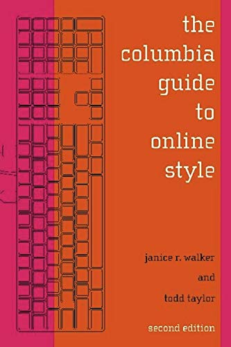 The Columbia Guide to Online Style 9780231132114