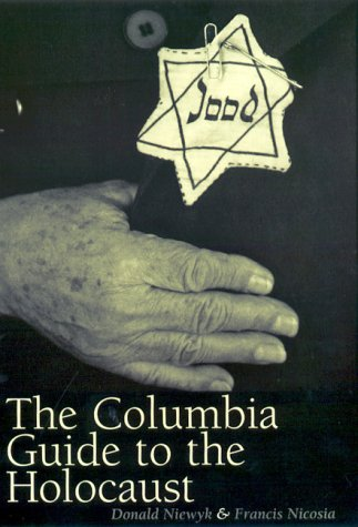 The Columbia Guide to the Holocaust - 2000th Edition