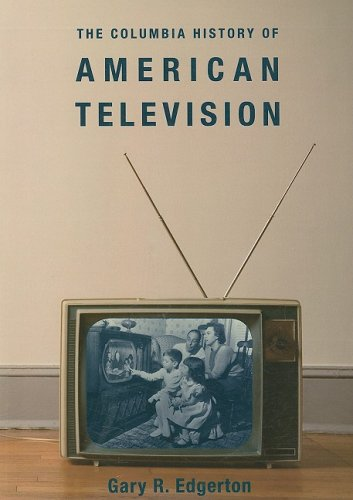The Columbia History of American Television 9780231121651