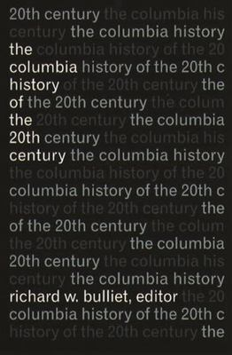 The Columbia History of the 20th Century 9780231076289