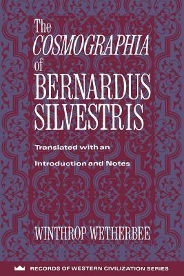 The Cosmographia of Bernardus Silvestris 9780231096256
