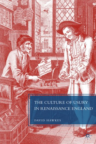 The Culture of Usury in Renaissance England 9780230616264