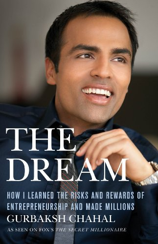 The Dream: How I Learned the Risks and Rewards of Entrepreneurship and Made Millions 9780230618954