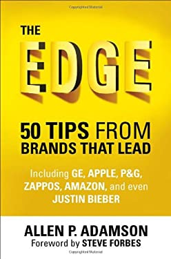 The Edge: 50 Tips from Brands That Lead 9780230342248