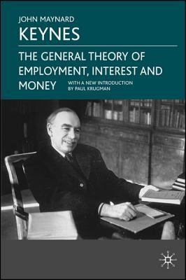 The General Theory of Employment, Interest and Money 9780230004764