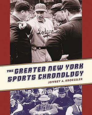 The Greater New York Sports Chronology 9780231146494