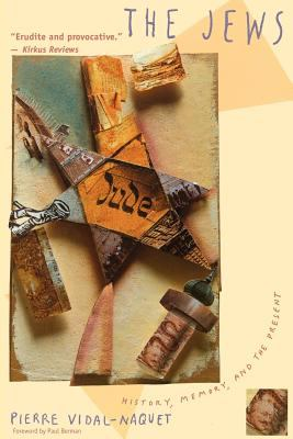 The Jews: History, Memory, and the Present 9780231102094