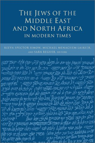 The Jews of the Middle East and North Africa in Modern Times 9780231107969
