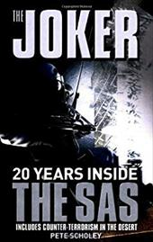 The Joker: Twenty Years Inside the SAS 772610