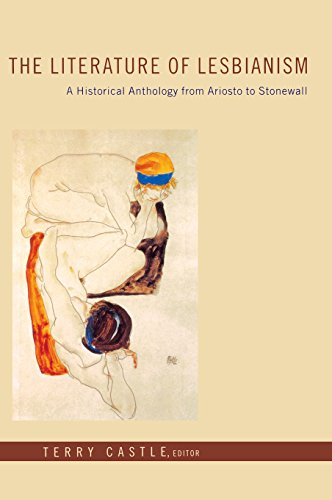 The Literature of Lesbianism: A Historical Anthology from Ariosto to Stonewall 9780231125109