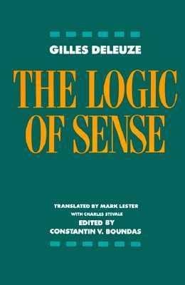 The Logic of Sense 9780231059831
