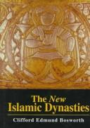 The New Islamic Dynasties: A Chronological and Genealogical Manual