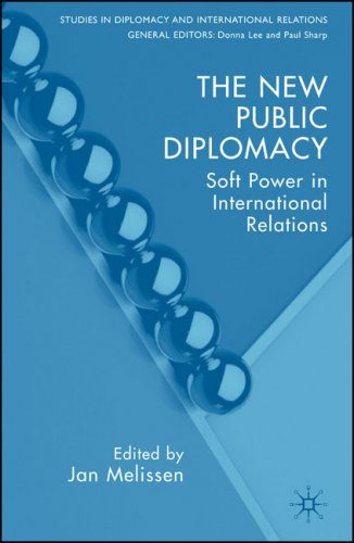 The New Public Diplomacy: Soft Power in International Relations 9780230535541