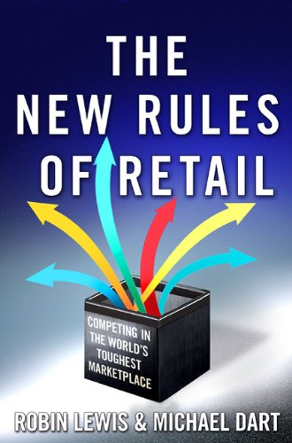 The New Rules of Retail: Competing in the World's Toughest Marketplace 9780230105720