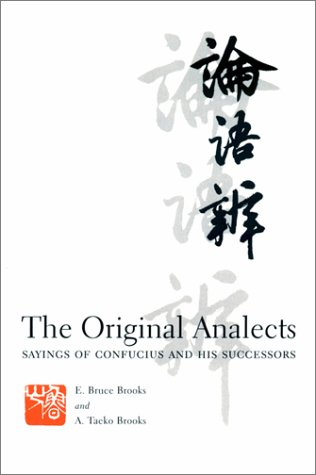 The Original Analects: Sayings of Confucius and His Successors 9780231104319