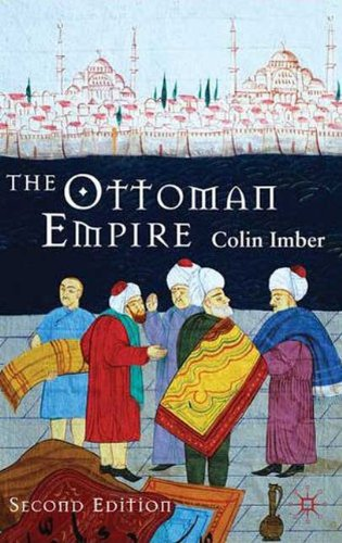 Ottoman Empire, 1300-1650 : The Structure of Power - 2nd Edition