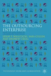 The Outsourcing Enterprise: From Cost Management to Collaborative Innovation 760866