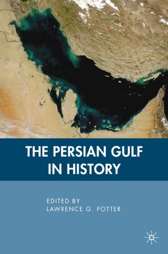 The Persian Gulf in History 9780230612822
