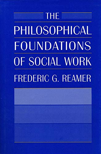 The Philosophical Foundations of Social Work 9780231071277