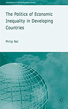 The Politics of Economic Inequality in Developing Countries 9780230537798