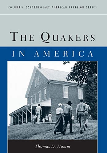 The Quakers in America 9780231123624
