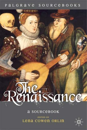 The Renaissance: A Sourcebook 9780230001763