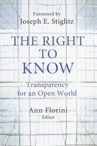 The Right to Know: Transparency for an Open World 9780231141581