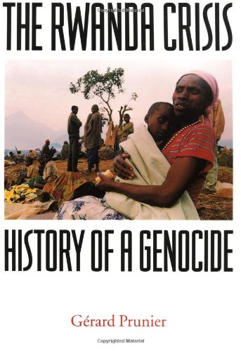 The Rwanda Crisis: History of a Genocide 9780231104081