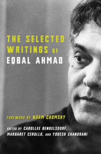 The Selected Writings of Eqbal Ahmad 9780231127110