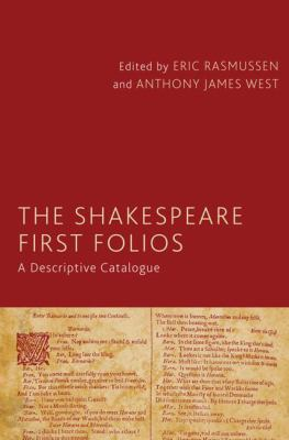The Shakespeare First Folios: A Descriptive Catalogue 9780230517653