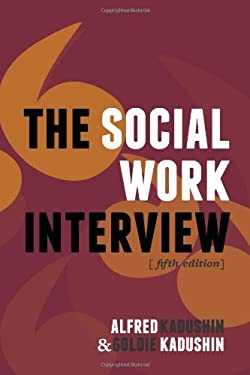 The Social Work Interview 9780231135801