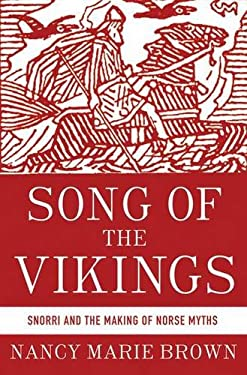 Song of the Vikings: Snorri and the Making of Norse Myths 9780230338845