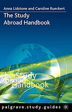 The Study Abroad Handbook 9780230007611