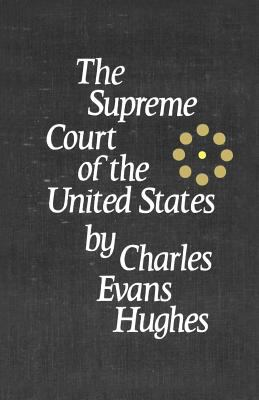 The Supreme Court of the United States 9780231085670