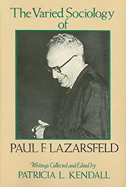 The Varied Sociology of Paul F. Lazarsfeld 9780231051224