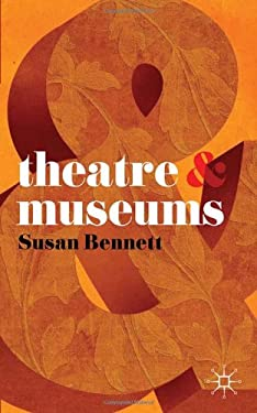 Theatre and Museums 9780230580206