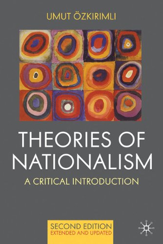 Theories of Nationalism: A Critical Introduction 9780230577336