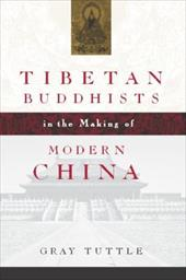 Tibetan Buddhists in the Making of Modern China