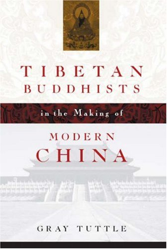 Tibetan Buddhists in the Making of Modern China 9780231134460