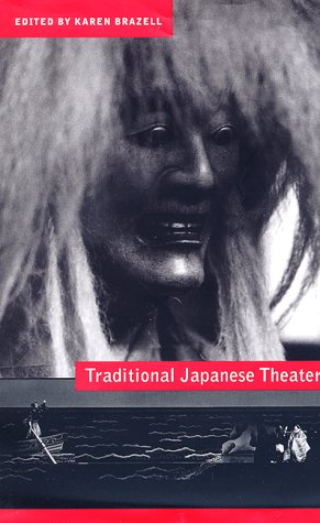 Traditional Japanese Theater: An Anthology of Plays 9780231108720