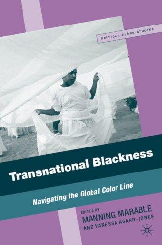 Transnational Blackness: Navigating the Global Color Line 9780230602687