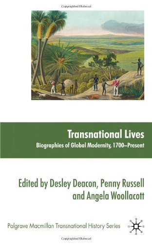 Transnational Lives: Biographies of Global Modernity, 1700-Present 9780230238701