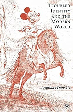 Troubled Identity and the Modern World 9780230607705