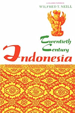 Twentieth-Century Indonesia 9780231083164