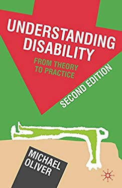 Understanding Disability: From Theory to Practice 9780230220287