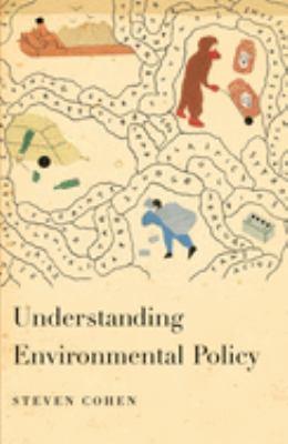 Understanding Environmental Policy 9780231135375