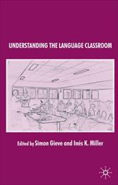 Understanding the Language Classroom 760107